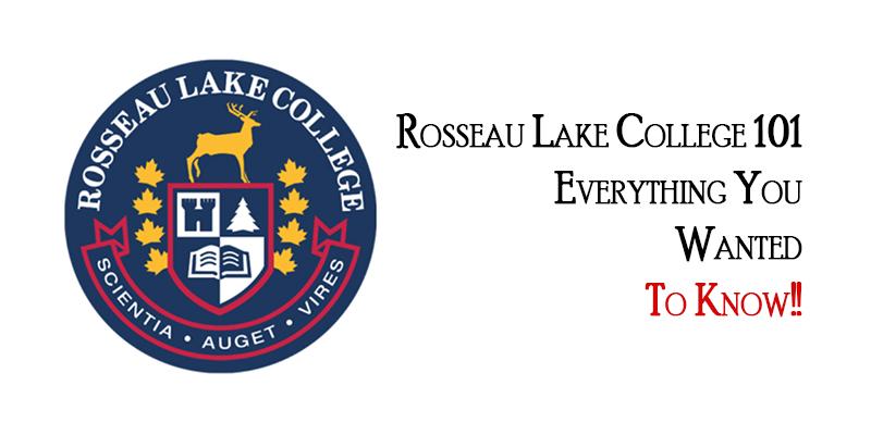 Rosseau Lake College 101